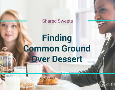 Shared Sweets: Finding Common Ground Over Dessert