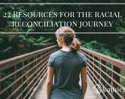 22 Resources for Racial Reconciliation