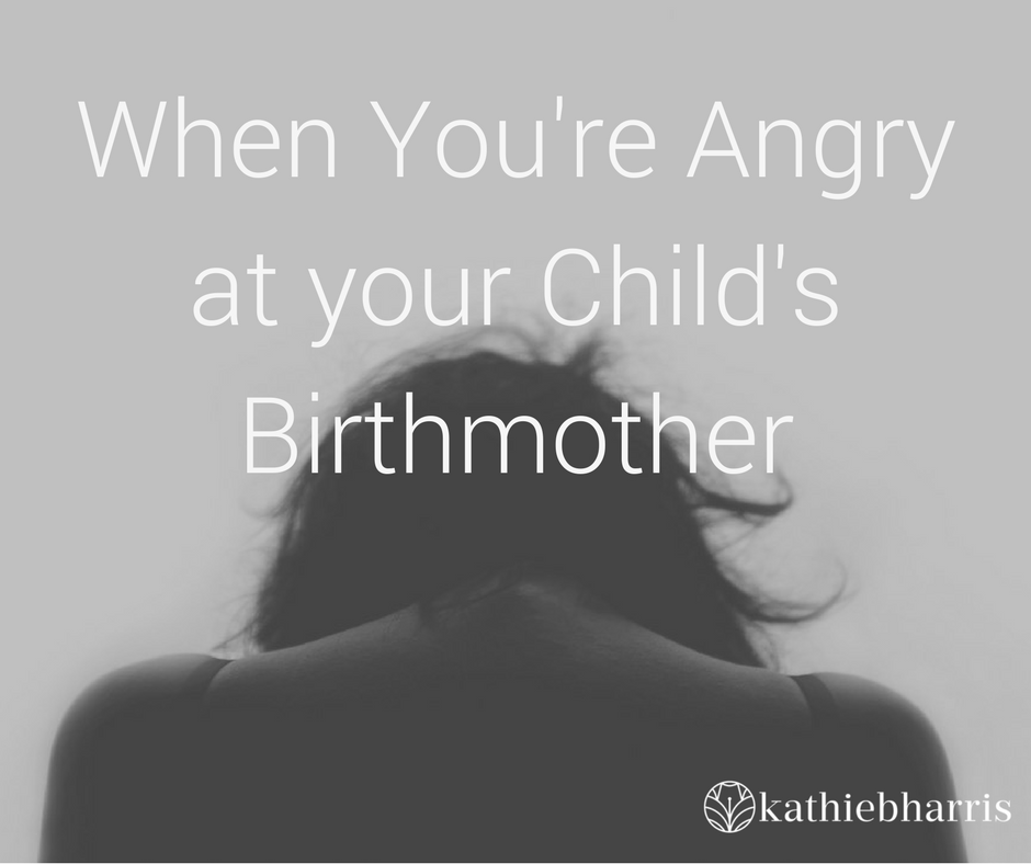 Finding empathy for your child's birthmother