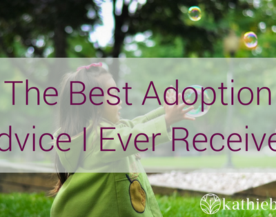 Best Adoption Advice I Ever Received