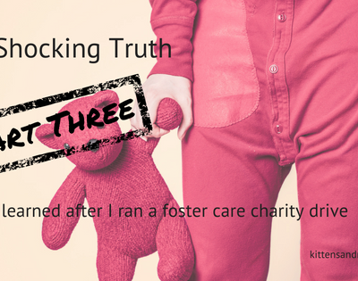 What I learned doing a foster care charity drive